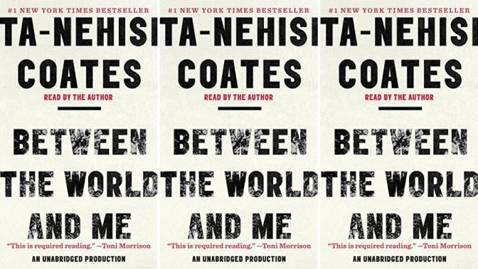 📚Books to read in #2018: 'Between the World and Me' by #Ta-NehisiCoates #NoCriticsJustPolitics