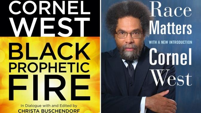 #📚Books to #read in #2018 #RaceMatters & #BlackPropheticFire by @CornelWest #NoCriticsJustPolitics