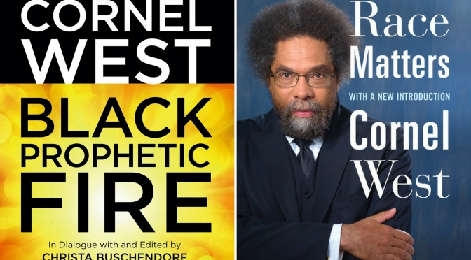 #📚Books to #read in #2018 #RaceMatters & #BlackPropheticFire by @CornelWest #NoCriticsJustPolitics
