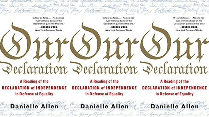 📚Books to read in 2018: 'Our Declaration' A Reading of the Declaration of Independence in Defense of Equality