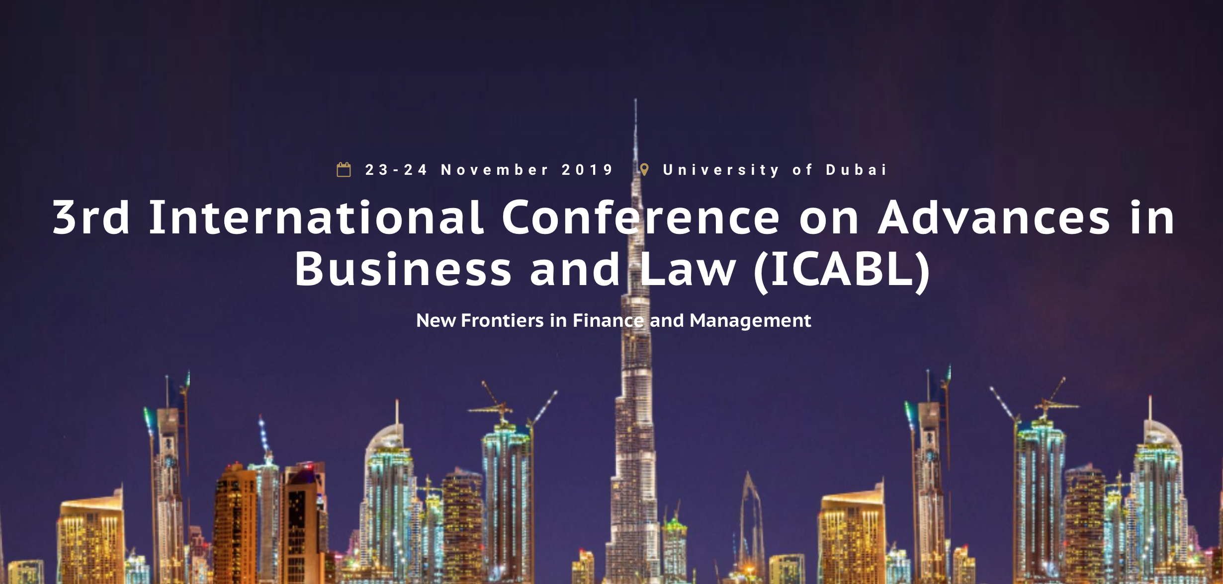 #Dubai @UniOfDubai 3rd International Conference on Advances in #Business and #Law (ICABL) #NoCriticsJustPolitics